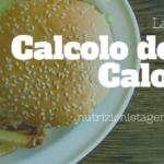 Calcolo delle Calorie - La guida